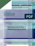 Neutralizacion y Homogenizacion
