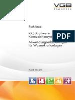 VGB-B 106D1 VGB-Richtlinie KKS Kraftwerk-Kennzeichensystem Anwendungserläuterungen für Wasserkraftanlagen
