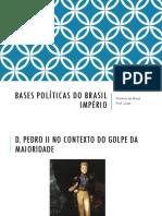 Bases Políticas Do Brasil Império