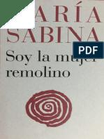María Sabina. Soy la mujer remolino