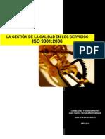 LIBRO - CALIDAD EN LOS SERVICIOS ISO 2000-2008 (978-84-693-6481-9)