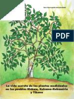 La Vida Secreta de Las Plantas Medicinales en Los Pueblos Kichwa, Kukama-Kukamiria y Tikuna