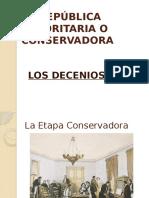 Ppt. Historia La República Conservadora