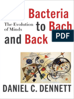 Daniel C. Dennett - From Bacteria to Bach and Back_ the Evolution of Minds (2017, W. W. Norton & Company)