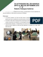 REPORTE DE LAS ACTIVIDADES DEL DÍA NARANJA SEPTIEMBRE 2018 CARLOS ROBERTO 3 B