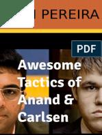 Asim Pereira - Awesome Tactics of Anand & Carlsen