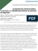 Trump Extiende Su Amenaza de Retirar La Ayuda a Guatemala y El Salvador Para Detener La Caravana de Migrantes _ Internacional _ EL PAÍS