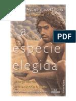 ARSUAGA FERRERAS, Juan Luis y MATÍNEZ, Ignacio - La Especie Elegida