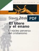 Slavoj Zizek - El títere y el enano - El núcleo perverso del cristianismo.pdf