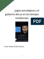 Tadeus Da Silva - Las Pedagogias Psicologicas y El Gobierno Del Yo (Libro)