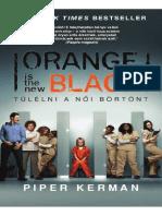 Kerman, Piper - Túlélni a női börtönt
