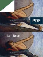 La Roca, Solo Empuja