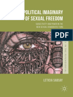 (Studies in the Psychosocial) Leticia Sabsay (Auth.)-The Political Imaginary of Sexual Freedom_ Subjectivity and Power in the New Sexual Democratic Turn-Palgrave Macmillan UK (2016)