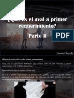 Nestor Chayelle - ¿Qué Es El Aval a Primer Requerimiento?, Parte II
