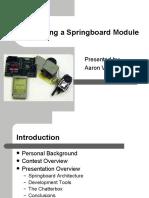 Developing a Springboard Module