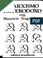 TRAGTENBERG, Mauricio. Marxismo Heterodoxo.pdf