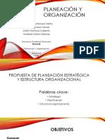 Propuesta de Planeación Estratégica y Estructura Organizacional.pttx