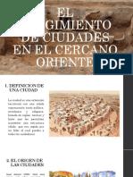 Diapositivas de El Surgimiento de Ciudades en El Cercano Oriente