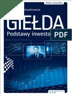Zaremba a. - Giełda. Podstawy Inwestowania. Wydanie III Zaktualizowane