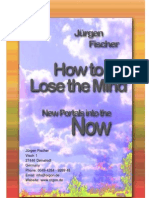 How to Lose the Mind