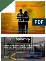 4. Family Values