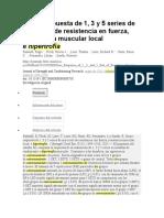 Dosis-respuesta de 1, 3 y 5 Series de Ejercicios de Resistencia en Fuerza, Resistencia Muscular Local e Hipertrofia