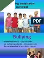 Autoestima, Bullying y asertividad