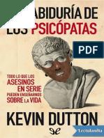 La Sabiduria de Los Psicopatas - Kevin Dutton