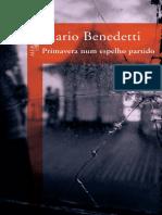 Primavera Num Espelho Partido - Mario Benedetti