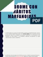 Copia de Síndrome con hábitos marfanoides