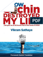 Vikram Sathaye- How Sachin Destroyed My Life