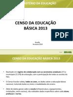 Apresentacao Coletiva Censo Edu Basica 022014