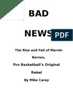 """BAD NEWS"""