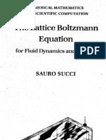 The Lattice Boltzmann Equation