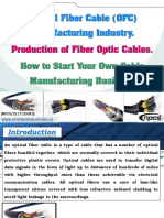 Optical Fiber Cable (OFC) Manufacturing Industry