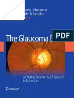 Ridia Lim MB BS, MPH, FRANZCO, Ivan Goldberg MBBS, FRANZCO, FRACS (auth.), Paul N. Schacknow, John R. Samples (eds.)-The Glaucoma Book_ A Practical, Evidence-Based Approach to Patient Care-Springer-Ve (1).pdf
