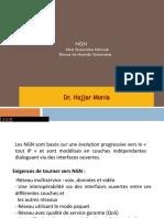 NGN Next Generation Network Réseau de Nouvelle Génération. Dr. Najjar Monia