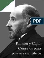 Consejos para un joven científico - Ramón y Cajal
