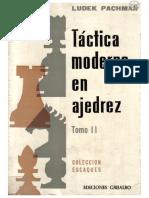 Táctica Moderna en Ajedrez - Tomo II - Ludeck Pachman.pdf