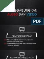 PPT MENGGABUNGKAN AUDIO DAN VIDEO
