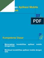 PPT Konektifitas Aplikasi Mobile Dengan Web