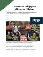 Duterte Promueve a Su Hija Para Sucederle Al Frente de Filipinas