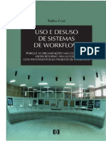 Tadeu Cruz-Uso e Desuso de Sistemas de Workflow_ Porque as Organizações Não Conseguem Obter Retorno Com Investimentos Em Projetos de Workflow -Editora E-Papers (2006)