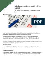 Confira as principais datas do calendário eleitoral das Eleições Gerais de 2018 — Tribunal Superior Eleitoral