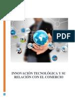 Innovación Tecnológica y Su Relación Con El Comercio