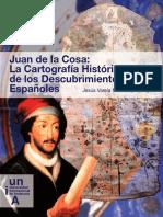 Juan de la cosa La cartografia historica de los descubrimientos españoles
