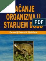 Jacanje Organizma u Starijem Dobu - G.P.malahov