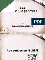 BLS Dari Mbak Dian