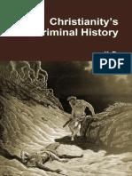 Christianity's Criminal History by Karlheinz Deschner (Abridged Translation of Volumes 1-3)