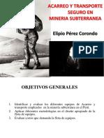 Acarreo y Transporte Seguro en Mineria Subterranea